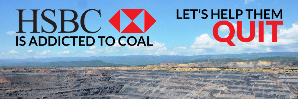 HSBC under attack for coal financing, human rights abuse, dodgy deals and more