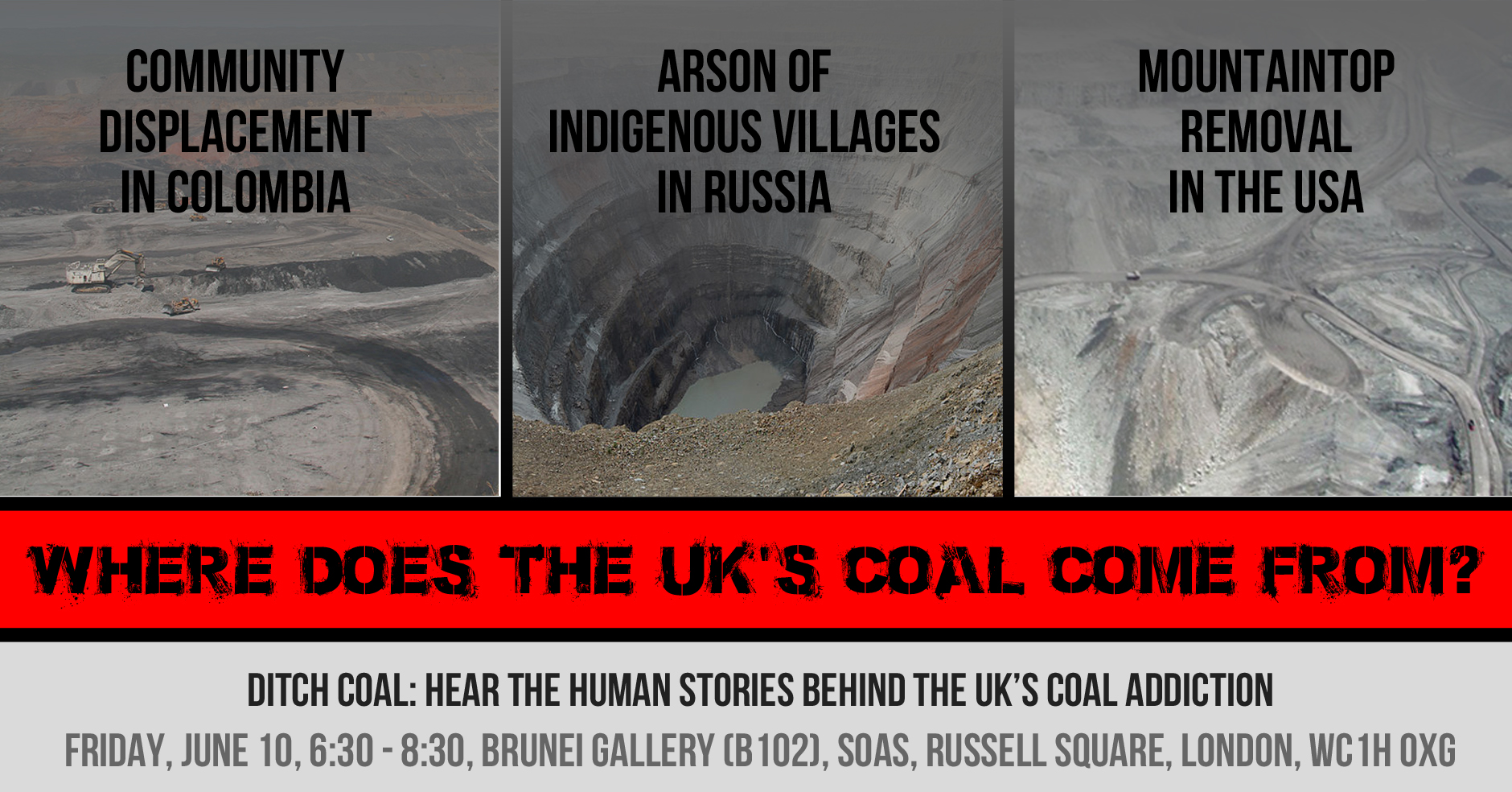 LONDON EVENT: DITCH COAL: the environmental and human costs of Russian coal