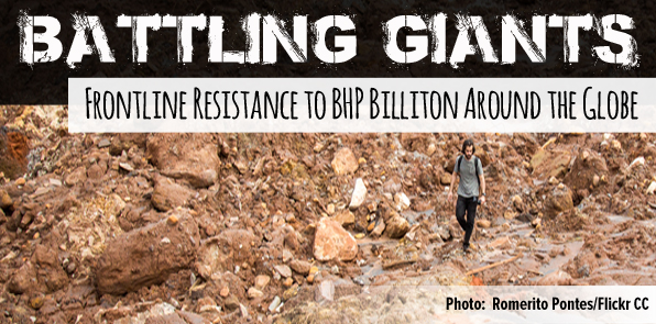 Battling Giants: Frontline Resistance to BHP Billiton Around the Globe (15/10/16)