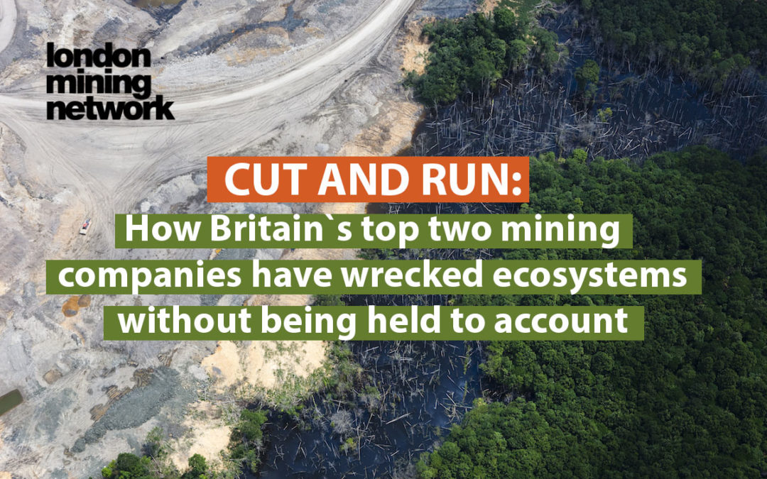 PRESS RELEASE: New report names top British companies responsible for toxic mining legacies