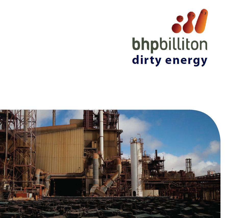 Bhp Dirty Energy: an alternative report 2011